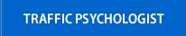 TRAFFIC PSYCHOLOGIST